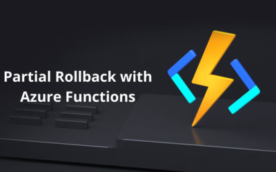 Partial Rollback with Azure Functions